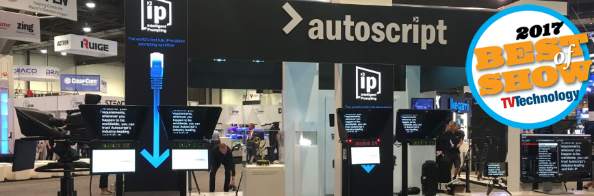 "Autoscript's intelligent prompting wins tv technology's ""best of show"" award at NAB 2017"